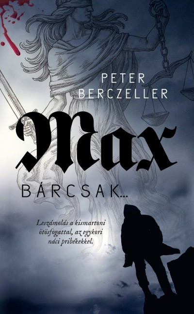 Max - Bárcsak...