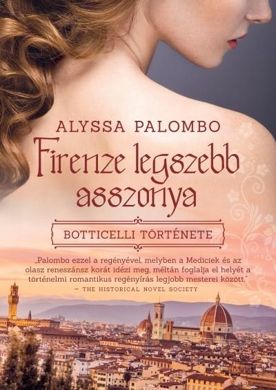 Firenze legszebb asszonya - Botticelli története