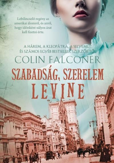 Szabadság, szerelem, Levine