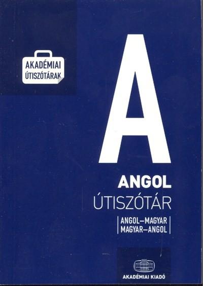 ANGOL ÚTISZÓTÁR /ANGOL-MAGYAR, MAGYAR-ANGOL