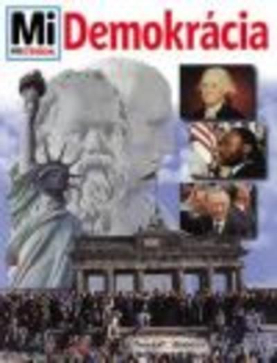 MI MICSODA SOROZAT: DEMOKRÁCIA /MI MICSODA 48.