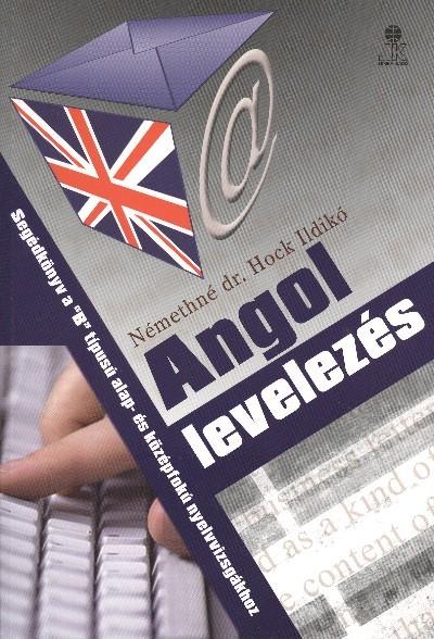 NÉMETHNÉ HOCK ILDIKÓ: ANGOL LEVELEZÉS /LX-0021