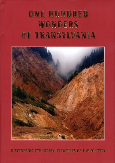 ONE HUNDRED WONDERS OF TRANSYLVANIA
