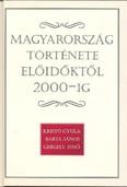Magyarország története előidőktől 2000-ig