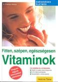 Vitaminok /Fitten, szépen, egészségesen