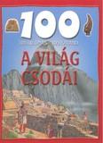100 állomás - 100 kaland /A világ csodái