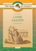 Lassie hazatér - Olvasmánynapló /Miért éppen ezt olvassam?