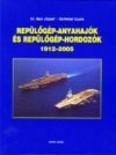 Repülőgép-anyahajók és repülőgép-hordozók 1912-2005.