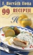 Halételek /F. Horváth Ilona 99 receptje 1.