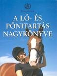 A ló- és pónitartás nagykönyve