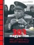 303 magyar film /Amit látnod kell mielőtt meghalsz