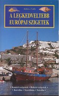 A legkedveltebb európai szigetek /Világjáró útikalauz
