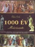 1000 ÉV MŰVÉSZETE