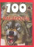 100 ÁLLOMÁS - 100 KALAND /RAGADOZÓK