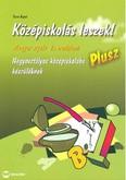Középiskolás leszek! /Magyar nyelv és irodalom plusz