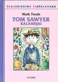 Tom Sawyer kalandjai /Klasszikusok fiataloknak