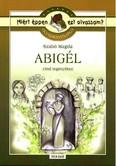 Abigél - Olvasmánynapló /Miért éppen ezt olvassam?.