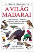 A világ madarai /Határozó kézikönyvek