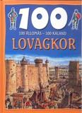 100 állomás - 100 kaland /Lovagkor