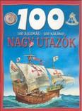 100 ÁLLOMÁS - 100 KALAND /NAGY UTAZÓK