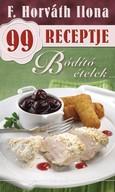 Bódító ételek /F. Horváth Ilona 99 receptje 25.