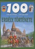 100 állomás - 100 kaland /Erdély története