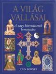 A világ vallásai /A nagy hitrendszerek bemutatása