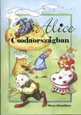 Alice Csodaországban /Mesés kifestőfüzet