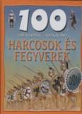 100 állomás - 100 kaland /Harcosok és fegyverek