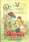 Oz, a nagy varázsló /Mesés kifestőfüzet feladatokkal