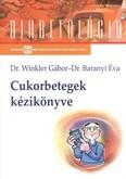 Cukorbetegek kézikönyve /Diabetológia