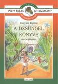 A dzsungel könyve /Olvasmánynapló /miért éppen ezt olvassam?