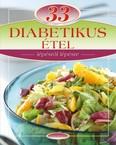 33 diabetikus étel /Lépésről lépésre
