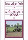 A jól képzett lovas /Lovasakadémia 12.