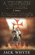 A becsület lobogója /A templom lovagjai 2. könyv