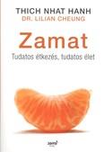 Zamat /Tudatos étkezés, tudatos élet