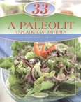 33 étel a paleolit táplálkozás jegyében /Lépésről lépésre