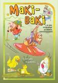 Maki-baki és más történetek az állatok hétköznapjaiból /Verses kifestőfüzet