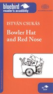 Bowler hat and red nose /Bluebird reader`s academy b2