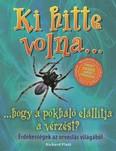 Ki hitte volna... hogy a pókháló elállítja a vérzést? /Érdekességek az orvoslás világából