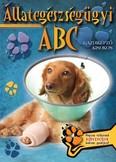 Állategészségügyi abc - Gazdiképző kisokos /Állattartók kézikönyve