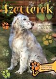 Szetterek - Gazdiképző kisokos /Állattartók kézikönyve