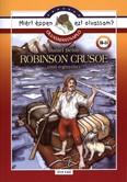 Robinson crusoe - Olvasmánynapló /Miért éppen ezt olvassam?