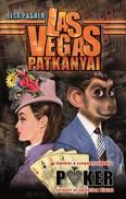 Las Vegas patkányai /Amikor a szegénységből a poker jelenti az egyetlen kiutat
