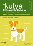 A kutya - Felhasználói kézikönyv /Használati útmutató, problémamegoldás, hasznos tanácsok