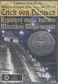 Erich von Daniken: Rejtélyes maja kultúra, misztikus maja-naptár /DVD