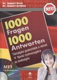 1000 fragen 1000 antworten /társalgási gyakorlatok a német `a` típusú nyelvvizsgákra és érettségire