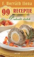 Paleolit ételek /F. Horváth Ilona 99 receptje 35.