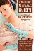 Az udvarház rejtélye /Jane Austen nyomoz 1.