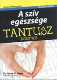A szív egészsége /Tantusz könyvek